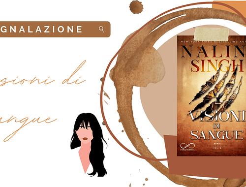 Paranormal romance «Visioni di Sangue» di Nalini Singh!