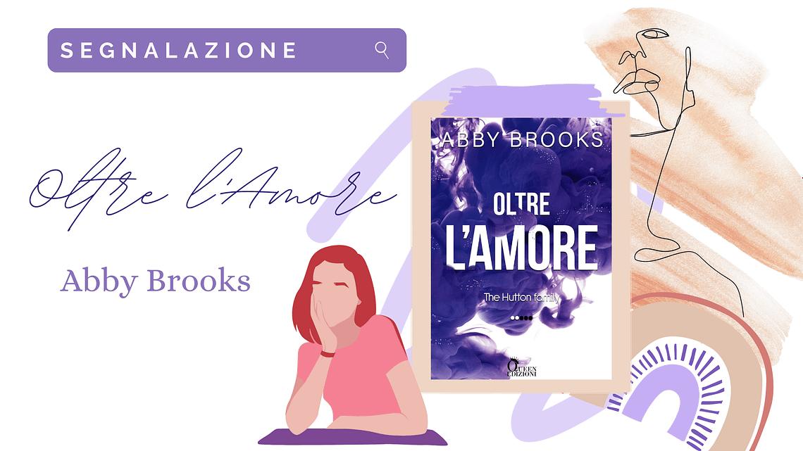 """ESCE OGGI: """"Oltre l'amore"""" di Abby Books! - immagine"""
