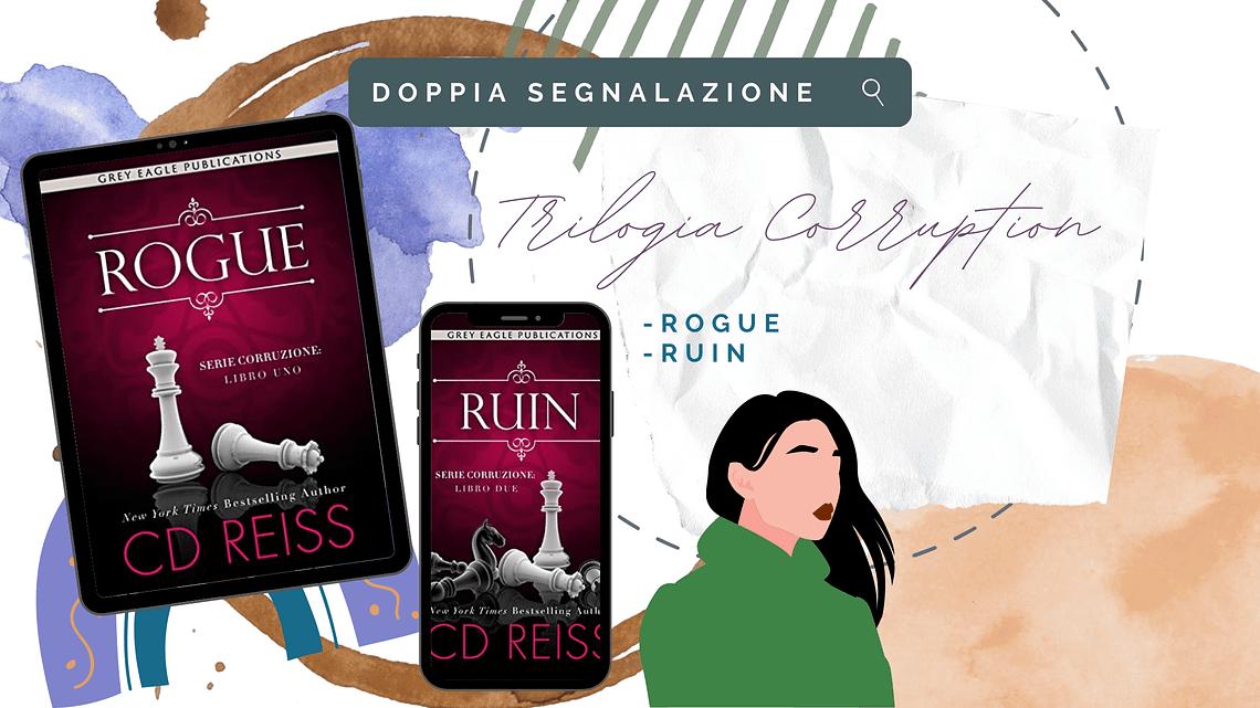 Mafia romance «Rogue» e «Ruin» di C.D. Reiss!