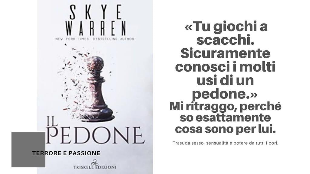5 libri darkromance da leggere: Il pedone di Skye Warren edito da Triskell Edizioni