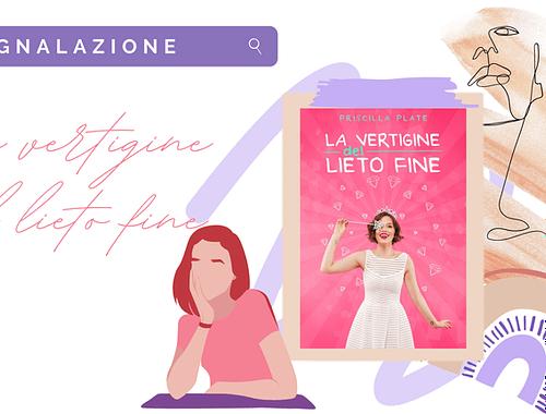 New chicklit: «La vertigine del lieto fine» di Priscilla Plate!