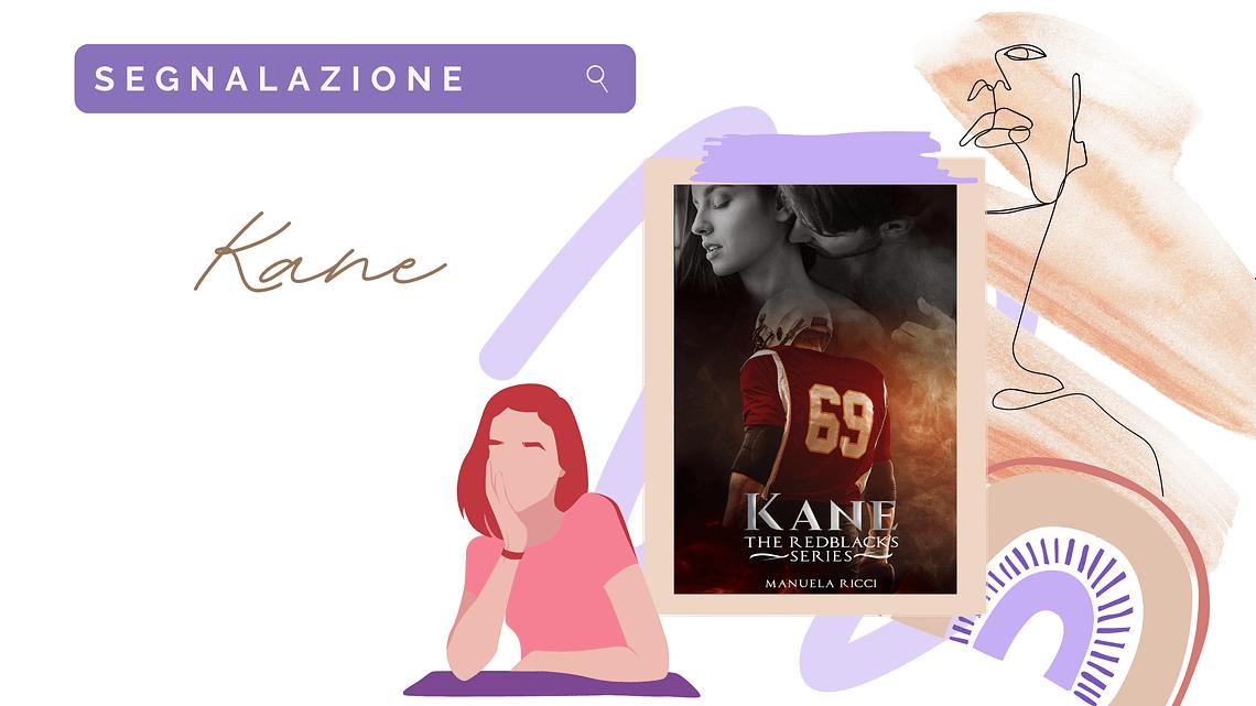 Sport romance «KANE» di Manuela Ricci