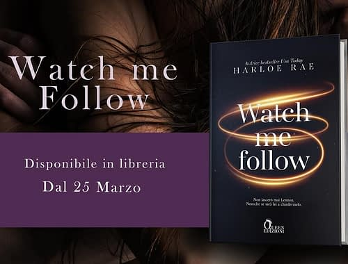 Watch me follow - banner