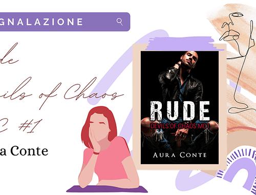 Dark romance/suspense «Rude» di Aura Conte!